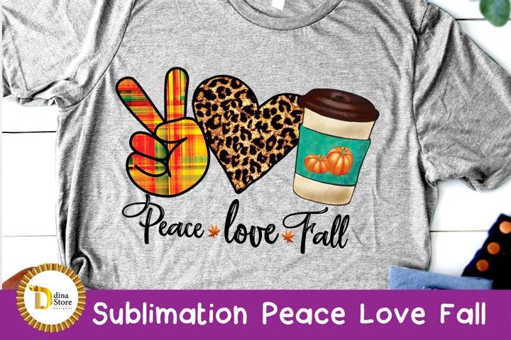 Sublimation design peace love Fall