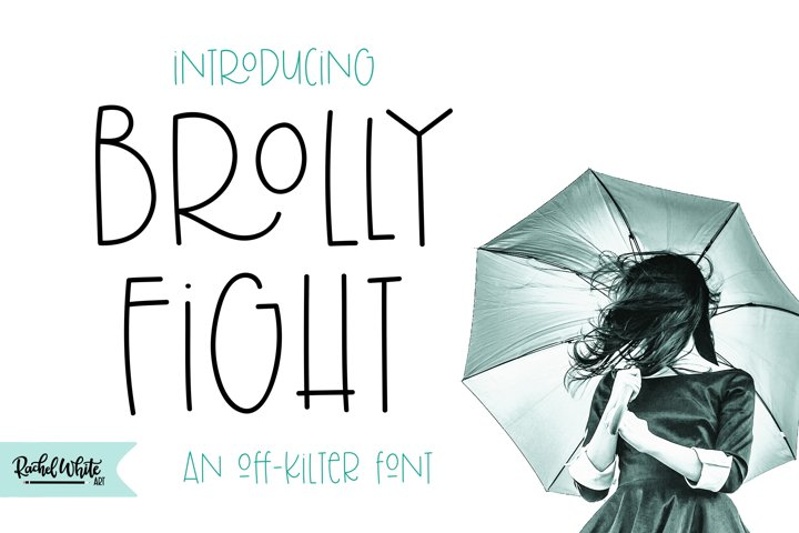 Brolly Fight, an off kilter font