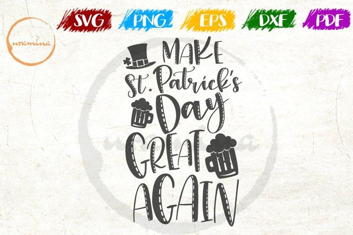 Make St. Patricks Day St Patricks Day SVG DXF PDF