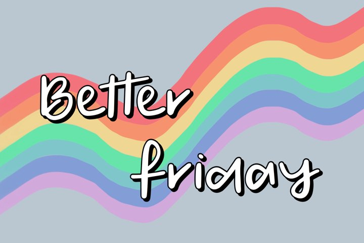 Better Friday