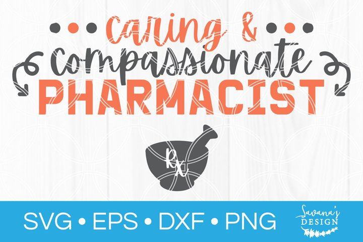 Caring and Compassionate Pharmacist SVG Pharmacy SVG Medical