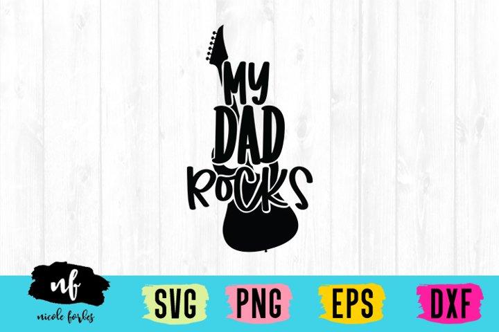 My Dad Rocks SVG