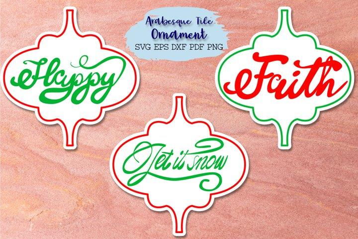 Arabesque SVG - Happy, Faith and Let it snow