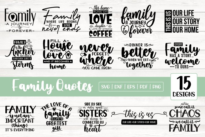 Family SVG Bundle, 15 Family Quotes SVG DXF EPS PNG Bundle