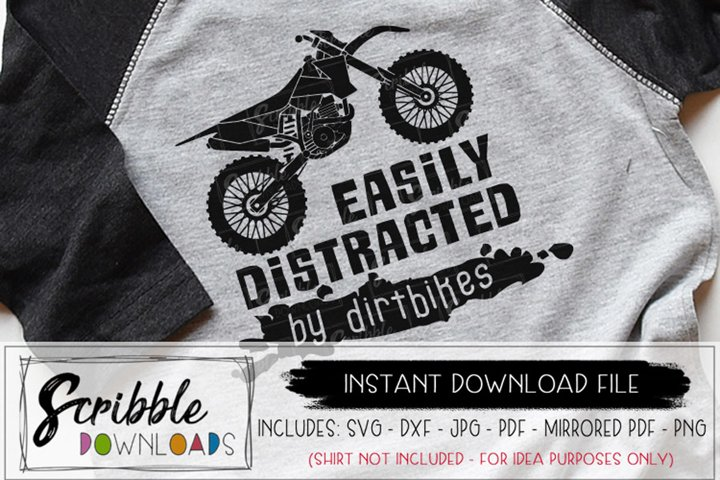 Easily Distracted by Dirtbikes