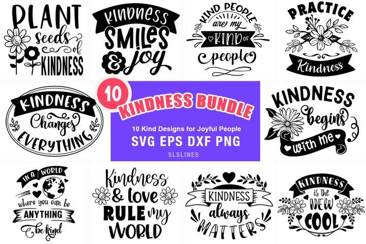 Kindness SVG Bundle - 10 Inspirational Designs