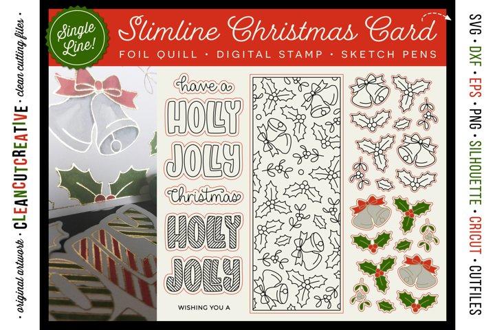 Foil Quill Christmas Slimline Card digi stamp single line DL