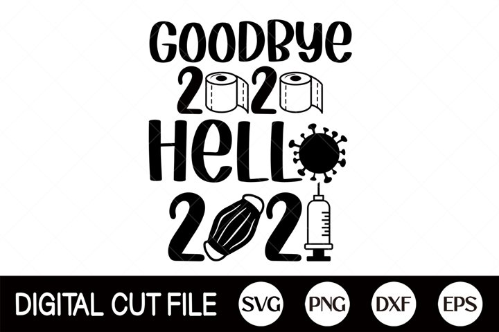 Goodbye 2020 Hello 2021, New year, 2021 SVG, Toilet Paper