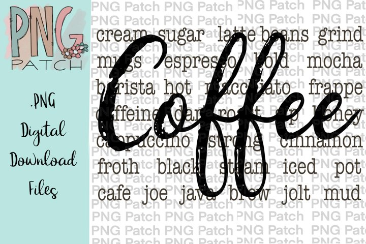 Coffee, Coffee Words, Coffee Quotes PNG File