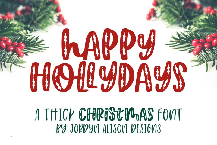 Happy Hollydays, A Christmas Mistletoe Font