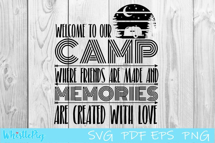 Camping Svg Camping Sign Svg Welcome To Our Camp Svg