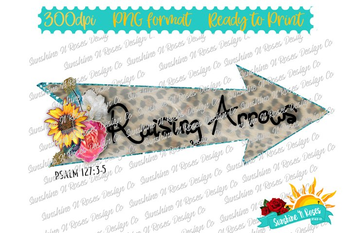 Raising Arrows PNG Sublimation Design