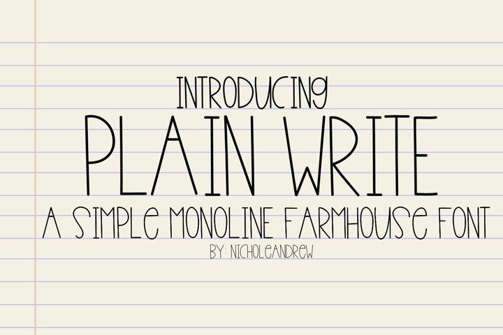 Plain Write - A Simple Monoline Farmhouse Font