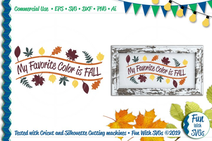 My Favorite Color is Fall Inspirational Sentiment SVG