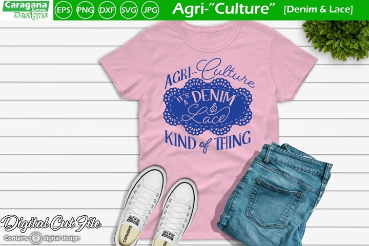 Agri-Culture - Denim & Lace