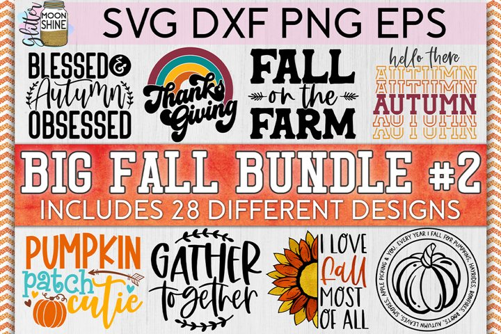 Big Fall Bundle of 28 #2 SVG DXF PNG EPS