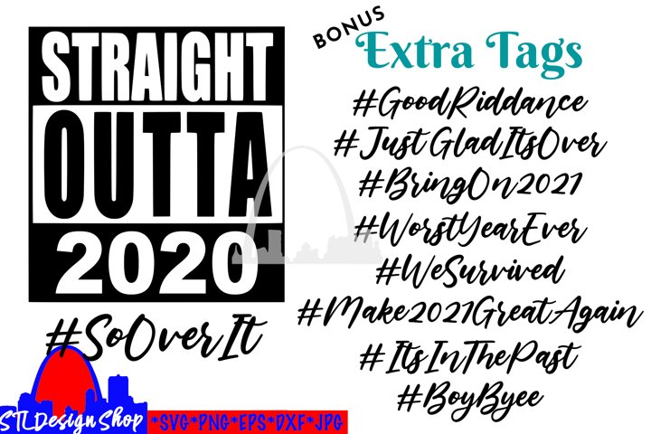 Straight Outta 2020 New Years Eve 2021 SVG Bundle