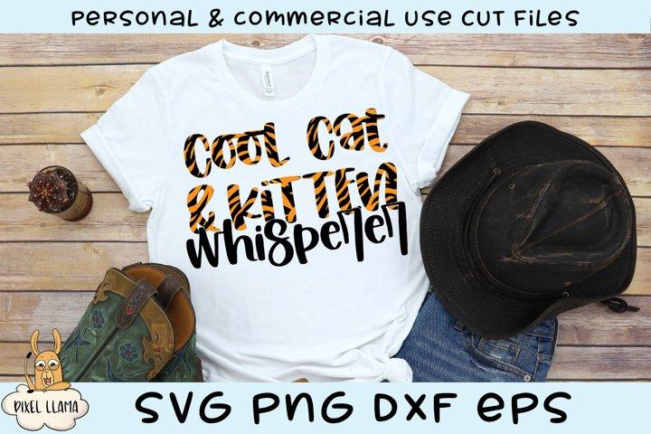 Cool Cat & Kitten Whisperer SVG