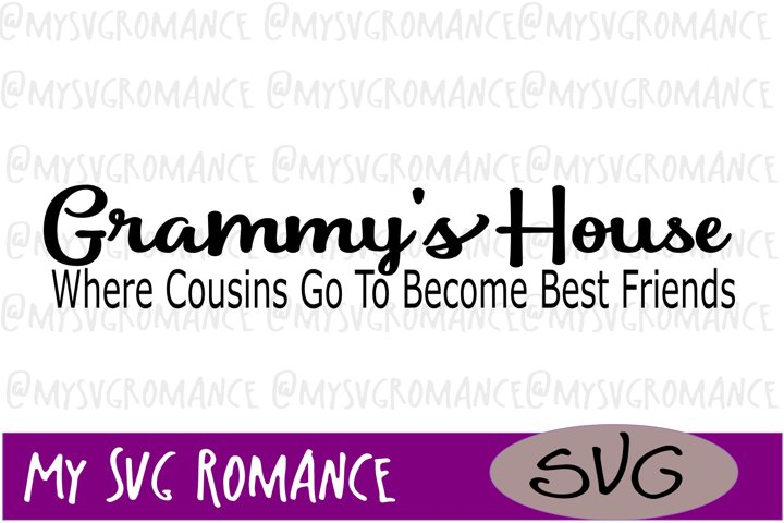 Grammys House Where Cousins Go To Become Best Friends - SVG