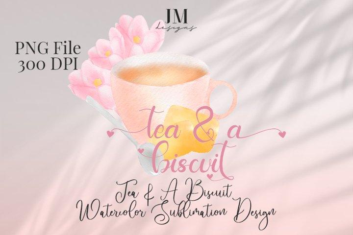 Tea & A Biscuit Watercolor Sublimation Design