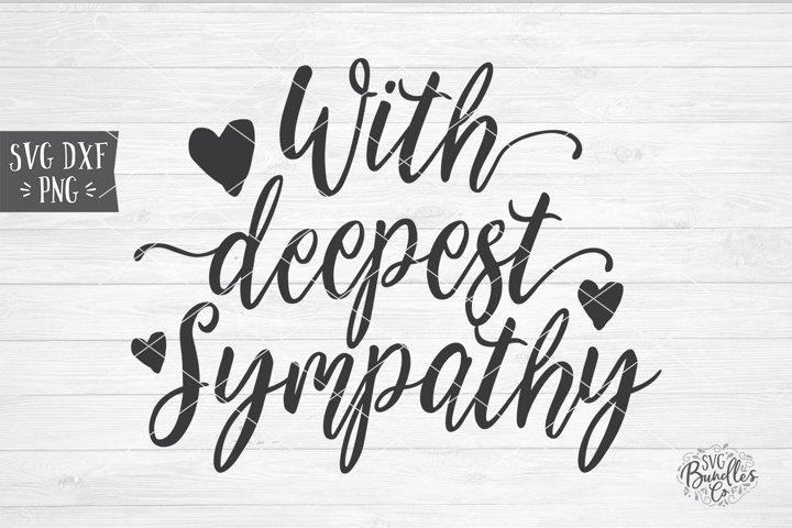 With Deepest Sympathy - Sympathy SVG DXF