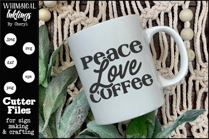 Peace Love Coffee SVG (586510)   Cut Files   Design Bundles