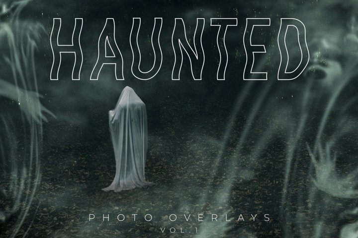 Haunted Photo Overlays Vol.1