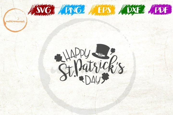 Happy St. Patricks Day! St Patricks Day SVG DXF PDF