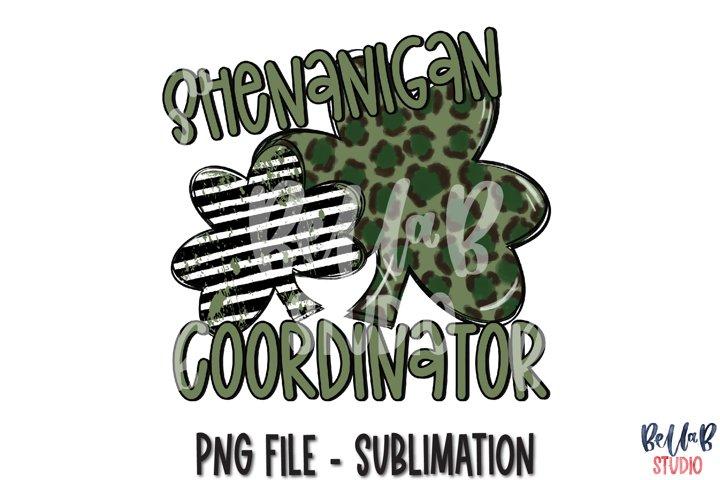Shenanigan Coordinator St Patricks Day Sublimation PNG
