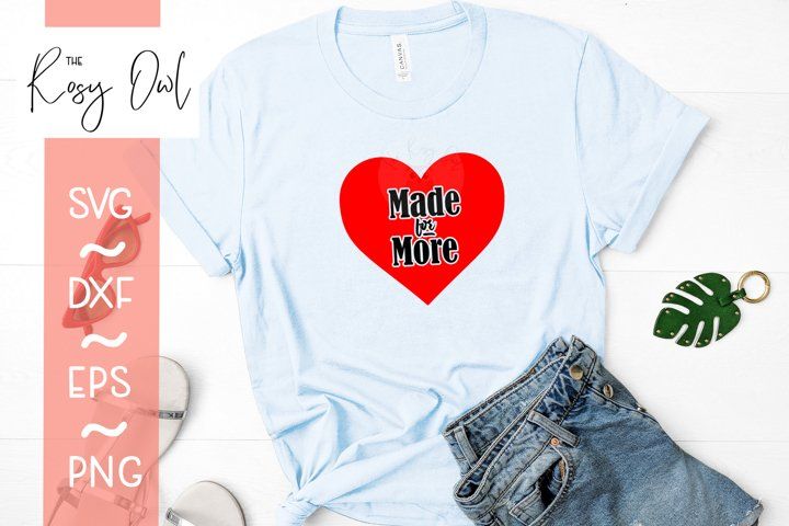 Made for More/Heart Digital Cut File