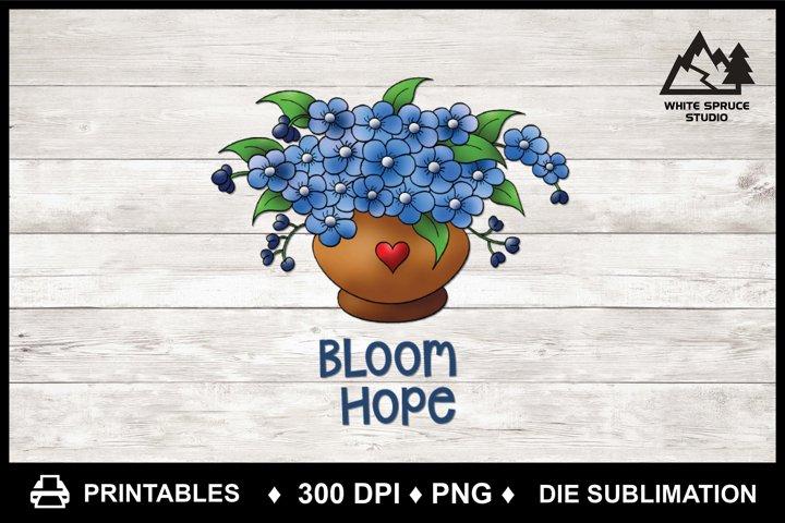 Bloom Hope - Flower Printable - Die Sublimation - PNG