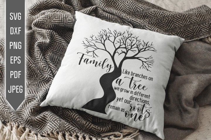 Family Like Branches On A Tree Svg. Home Svg. Roots Svg