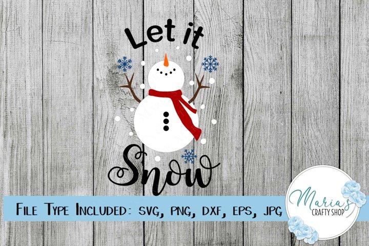 Let it Snow svg, Snowman svg, Winter svg
