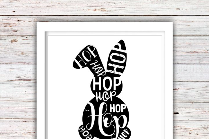 Hop Hop | Hop Hop Easter Svg | Easter Svg Files | High Quality Svg Eps Dxf Png Files | Cricut Files Silhouette Cameo |Instant Download