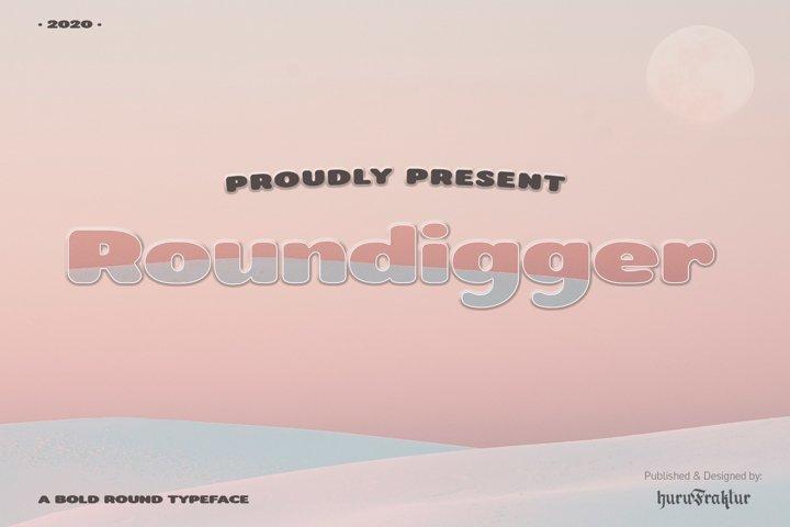 Roundigger