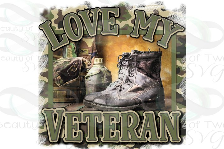 Love my Veteran png, American soldier png, Sublimation png