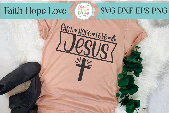 The Faith and Love SVG