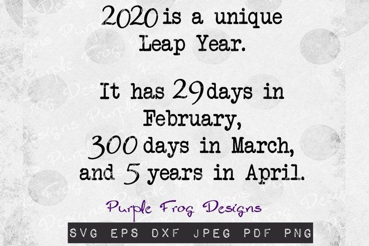 Quarantine svg, 2020 svg, 2020 is a unique Leap year