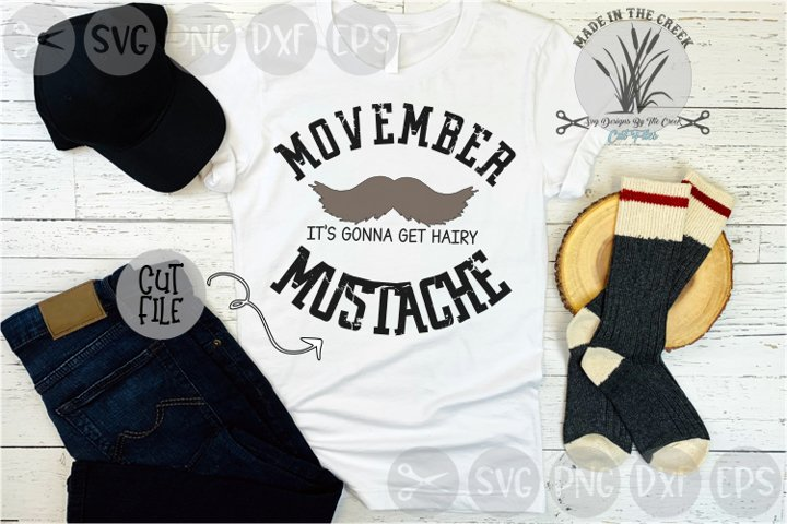 November, Mustache Month, Its Gonna Get Hairy, Cut File, SVG
