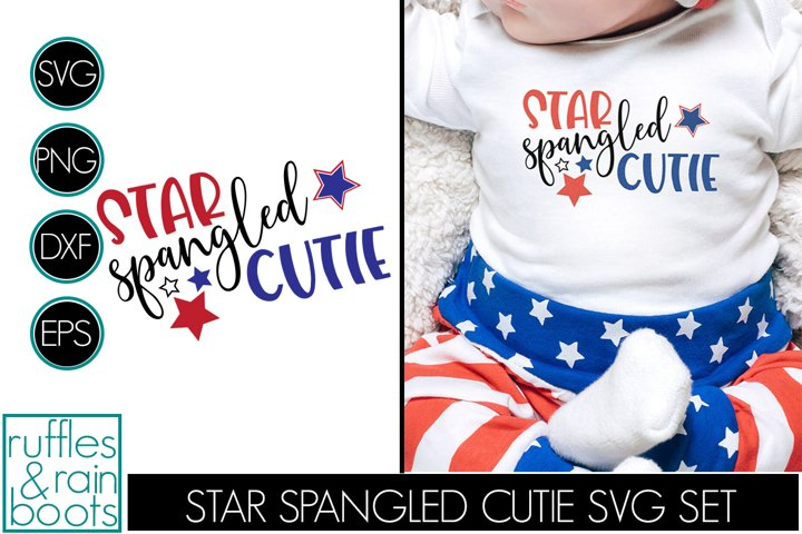 Star Spangled Cutie SVG Perfect for the 4th of July