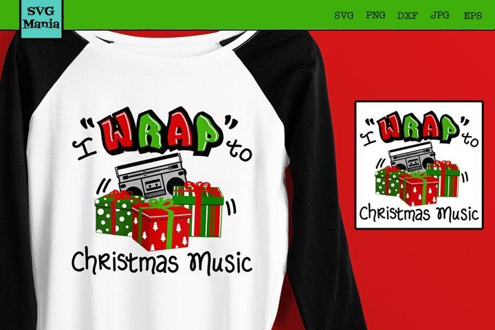 Funny Christmas SVG File, Christmas Shirt SVG, Rap Music SVG