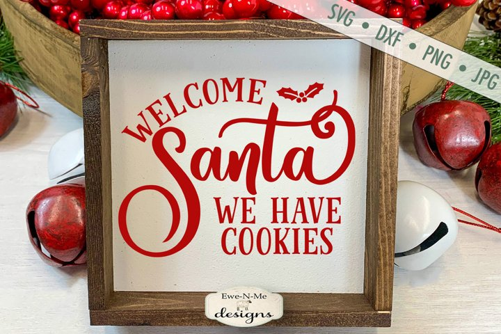 Welcome Santa | We Have Cookies | Christmas SVG