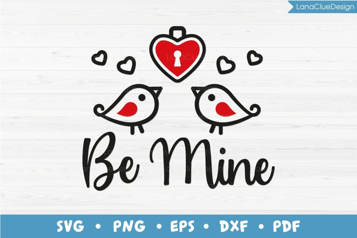 Be Mine SVG, Valentines Day SVG, Love Birds with Heart
