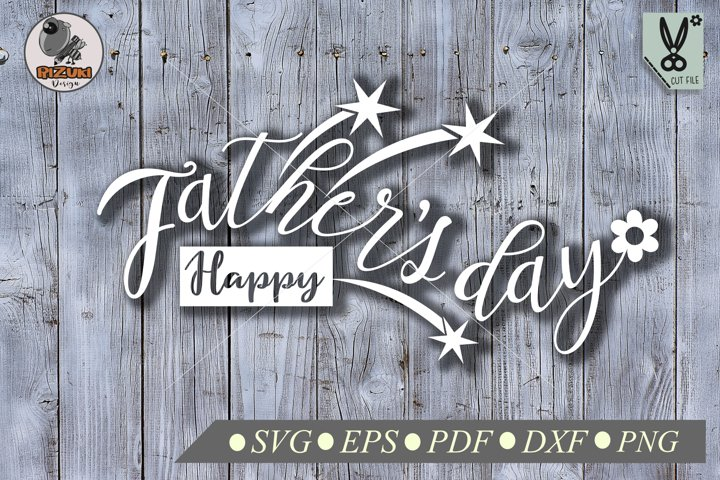 Fathers day SVG, happy fathers day typography quote