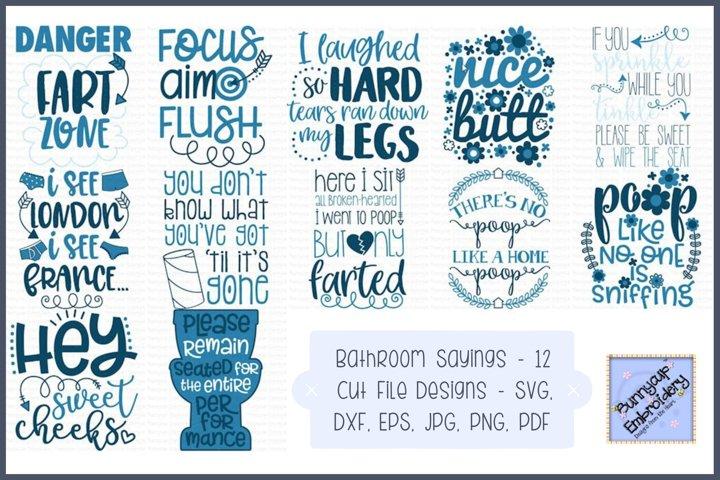 Bathroom Sayings SVG, Cut Files, Clipart, Printables