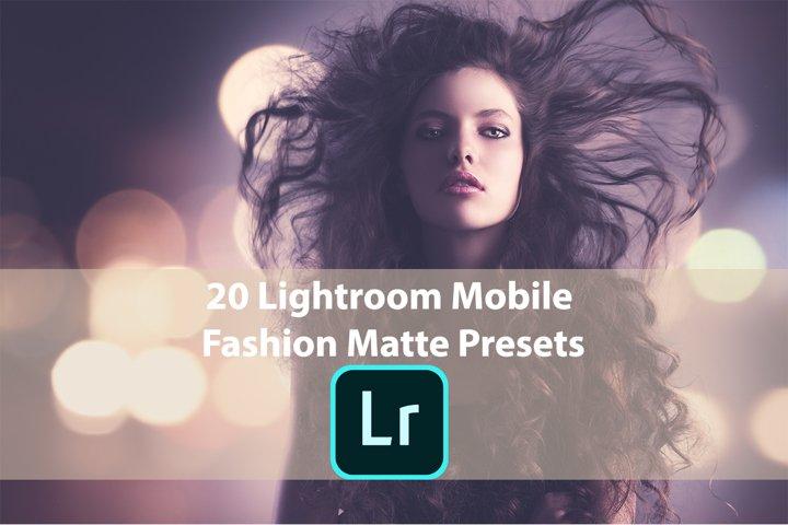 20 Lightroom Mobile Fashion Matte Presets