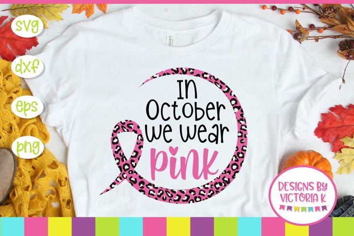 In October we wear pink SVG Cut File