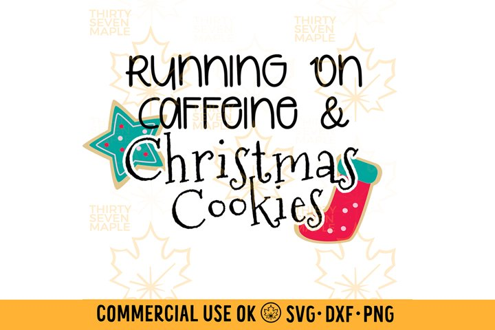 Running on Caffeine and Christmas Cookies