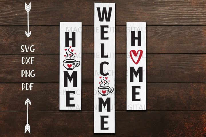 Welcome Home cofee Farmhouse vertical porch Sign svg dxf