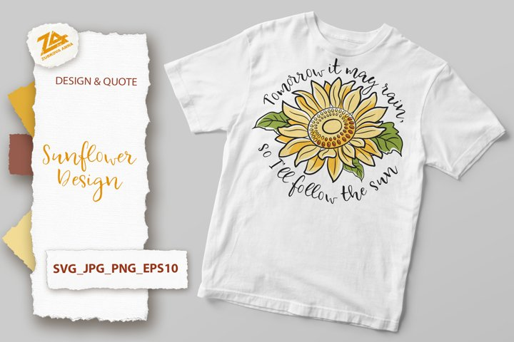 Sunflower Design and Positive Quote SVG, JPG, PNG, EPS